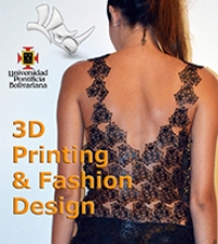UPB student Veronica Betancur - 3D Printing and Fashion Design