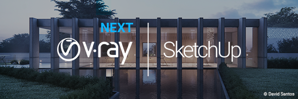V Ray Next for SketchUp newsletter 600x200